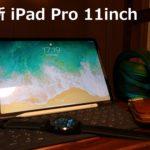 【最新iPad】アイパッドプロ11インチ レビュー